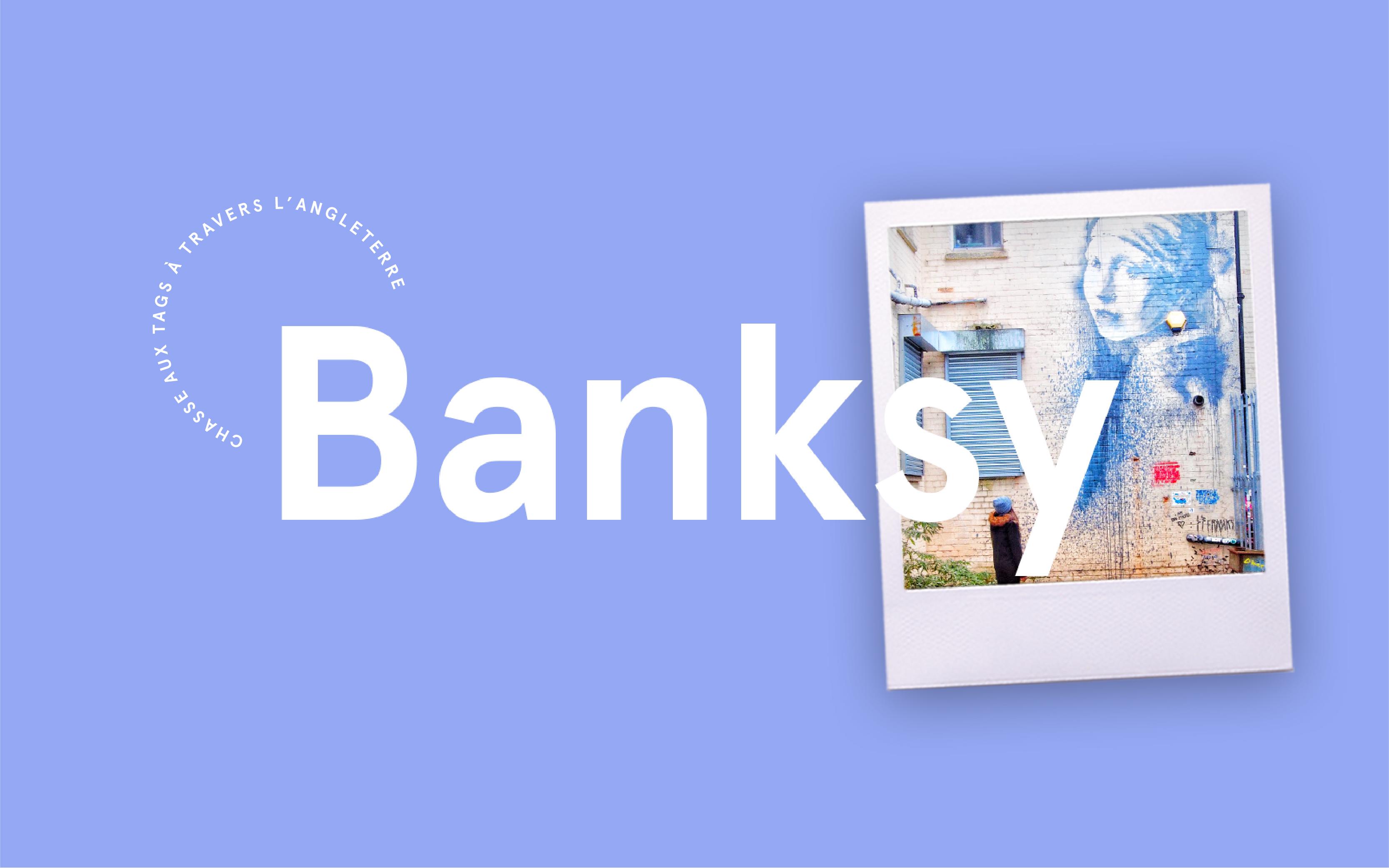 Banksy – Chasse aux graffitis (UK)